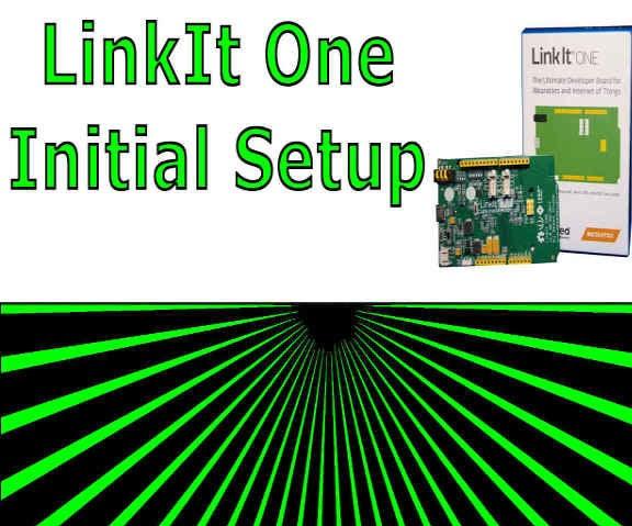 LinkItOne Initial Setup