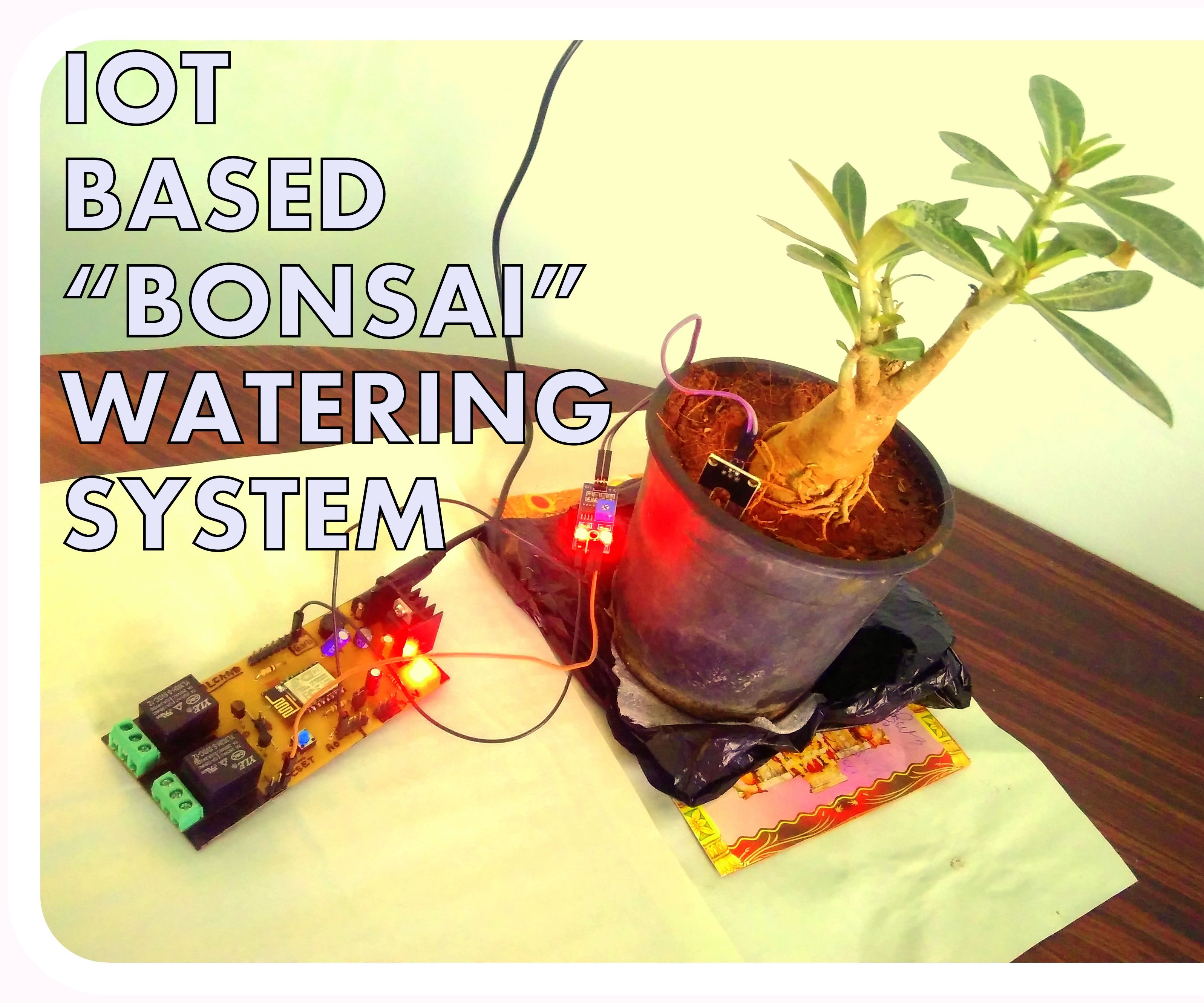 How to grow Bonsai on Study Table using Internet of things (IOT)