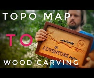 Making Custom Wood Carvings From Topo Maps