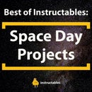Best of Instructables: Space Day