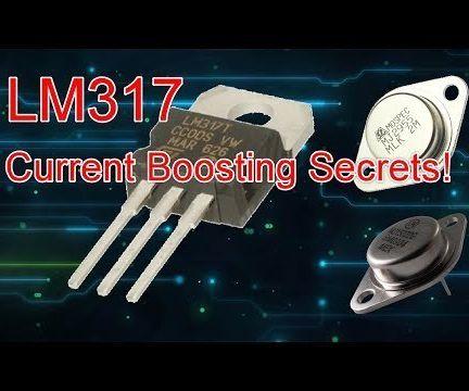 LM317 Current Boosting Secrets!