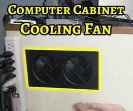 Installing a Computer Cabinet Ventilation Fan