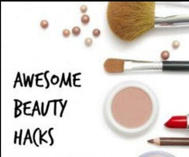 Awesome Beauty Hacks