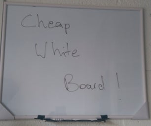 Cheapest & Easiest White Board