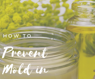 How to Prevent Mold in Homemade Beauty Recipes