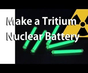 Make a Tritium Nuclear Battery or Radioisotope Photovoltaic Generator