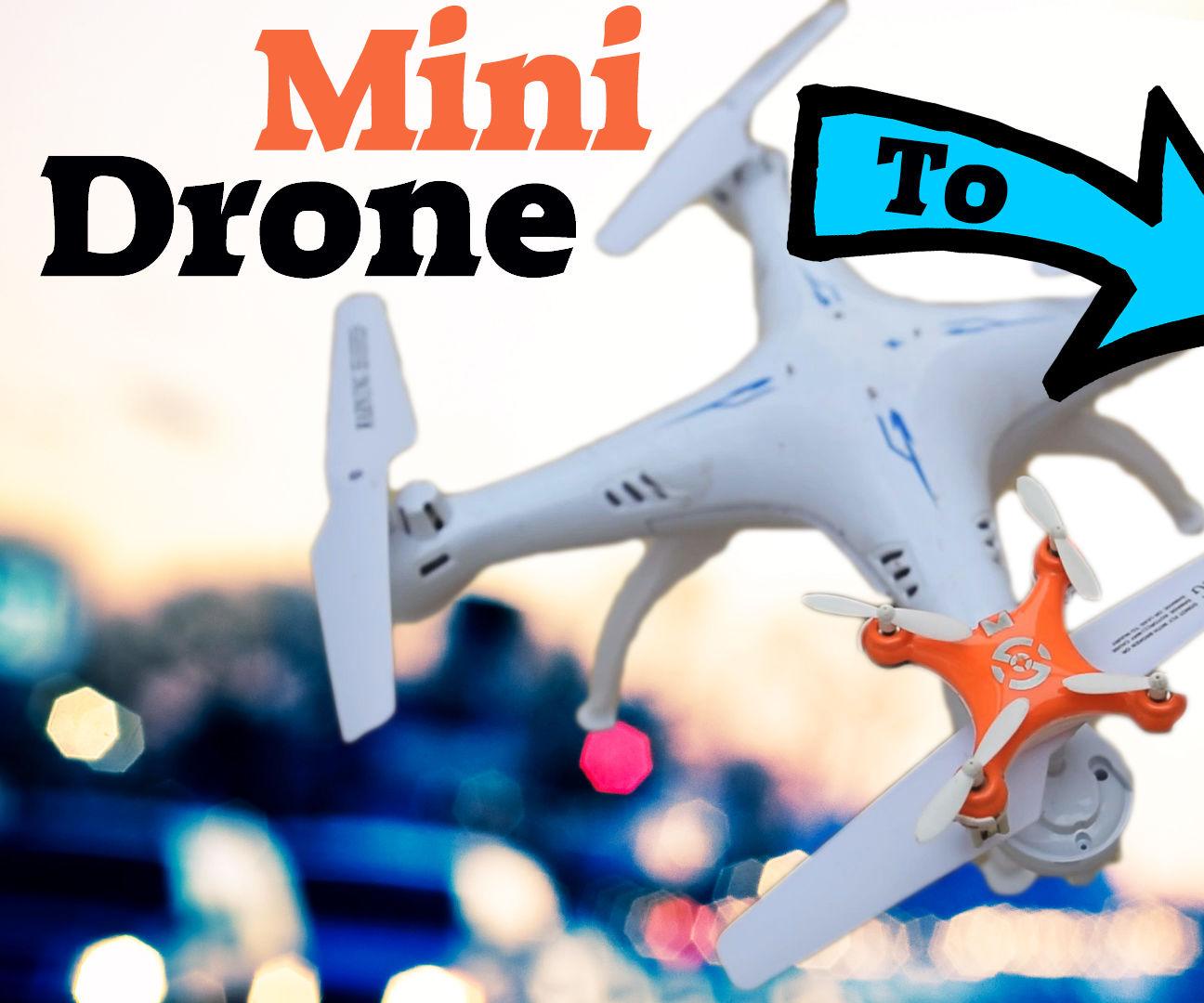 Make Your Mini Drone Bigger !