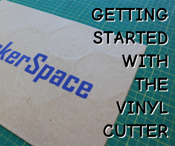 Getting Started With the Vinyl Cutter