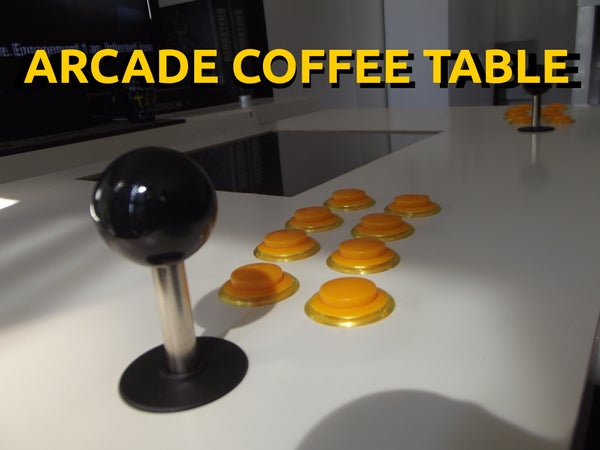 Arcade Coffee Table (Work in Progress)