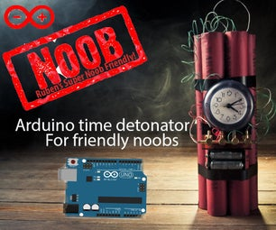 Arduino Inexpensive High Quality Time / Smartphone Detonator (or Time Controlled Switch): the 2016 Super Noob Friendly Way!