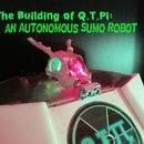 The Building of Q.T.Pi : an Autonomous Sumo Robot