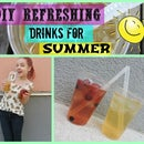 DIY Refreshing Drinks For Summer
