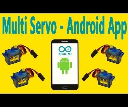 Arduino - Multi Servo Motor Control Via Bluetooth Using the Android App