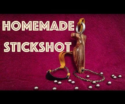 How to Make a Stickshot