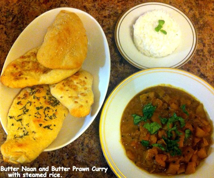 Butter Naan and Butter Prawn Curry