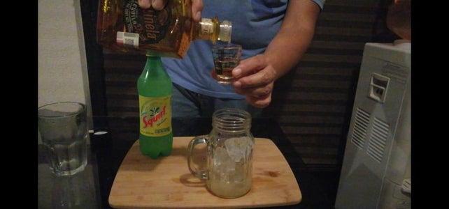 Add 2 Oz of Tequila.