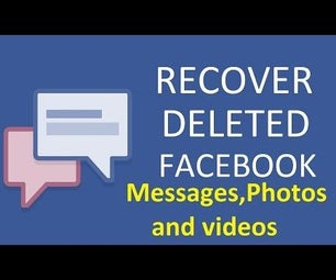 Recover Deleted Facebook Messages, Photos!!