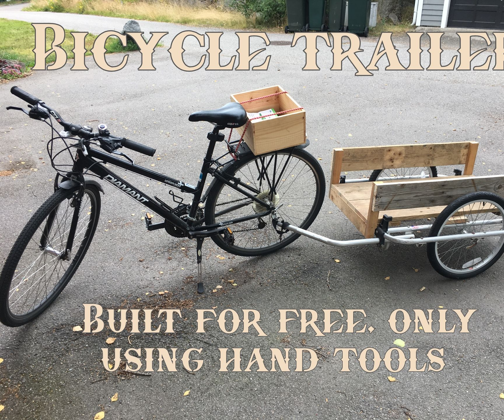 Free Bike Trailer, With Only Hand Tools