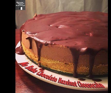 No Bake Chocolate Hazelnut Cheesecake