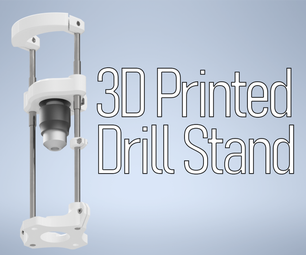 3D Printed Drill Stand