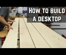 How to Make a Desk Top or Table Top