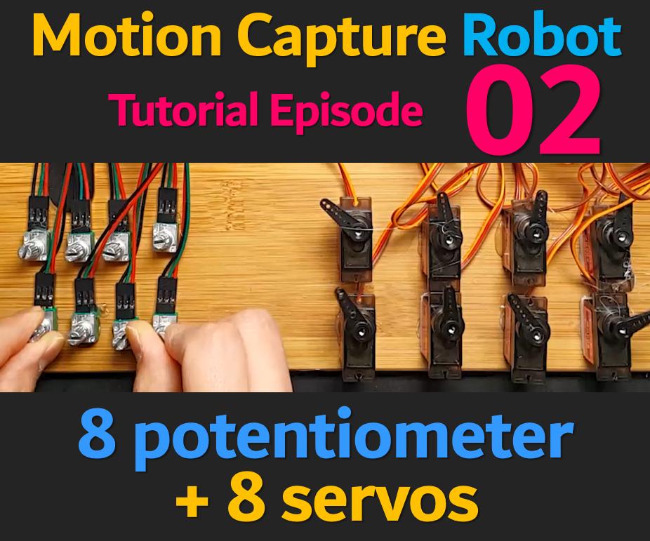 CONTROL 8 SERVO MOTORs USING 8 POTENTIOMETERs (HUMANOID ROBOT EP 02)