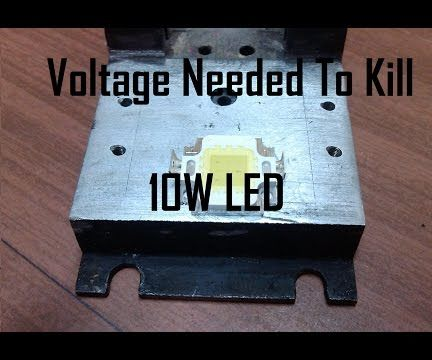How much voltage can 10W LED handle