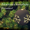 Illuminated Snowflake  Ornament