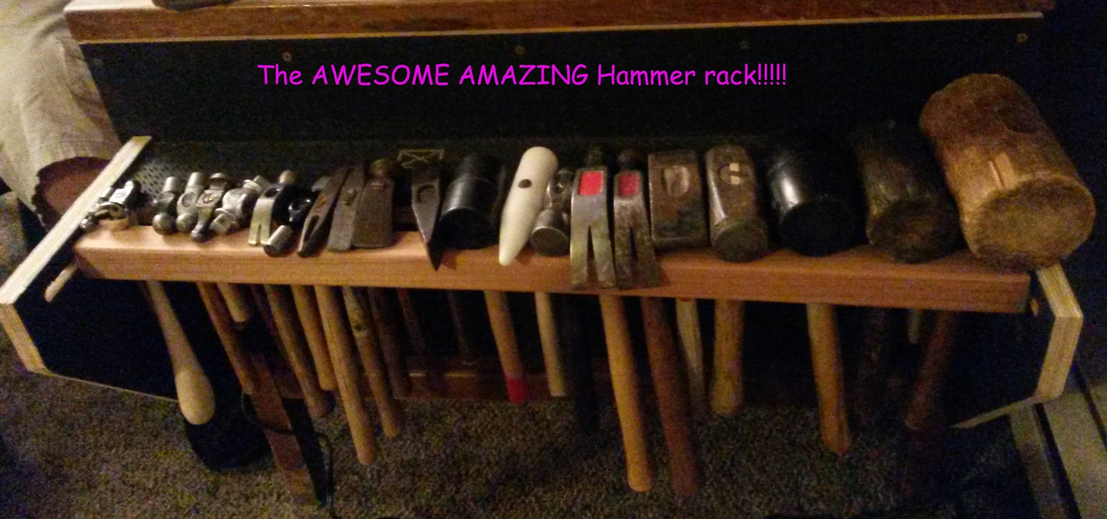 C: the Awesome Amazing Hammer Rack!!!!