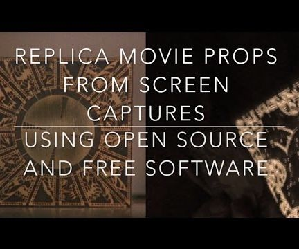 Replica Movie Props From Screen Captures - Using Open Source and Free Software