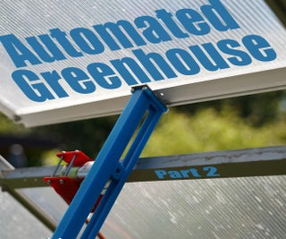 Automating a Greenhouse With LoRa! (Part 2) || Motorized Window Opener
