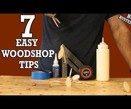 7 Easy Tips to Help You in the WoodShop - Bonus Material: Woodworking Myths Busted!