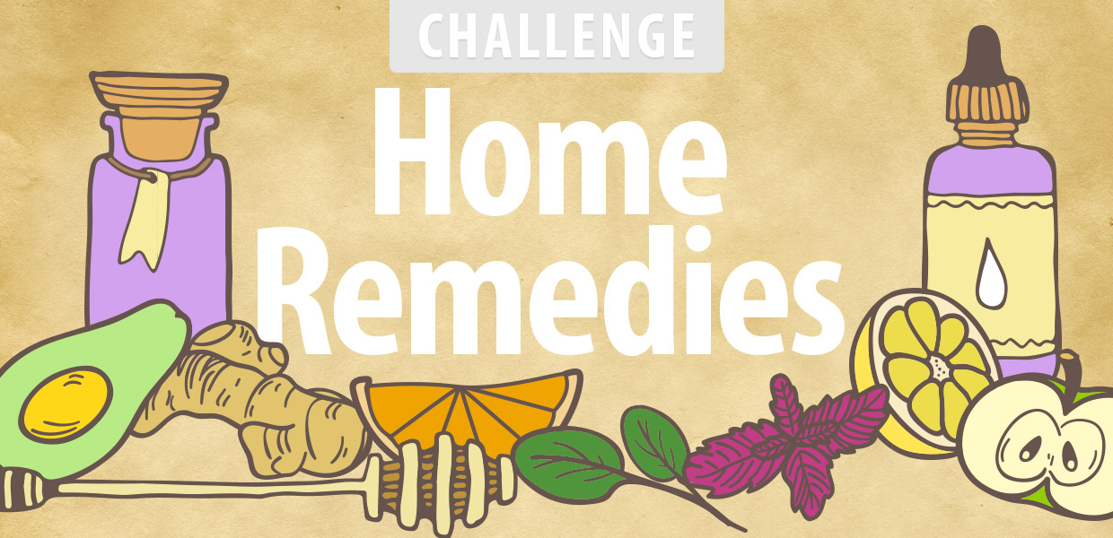 Home Remedies Challenge 2016