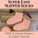 Super Easy Slipper Socks