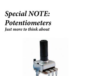 Special Notes: Potentiometer