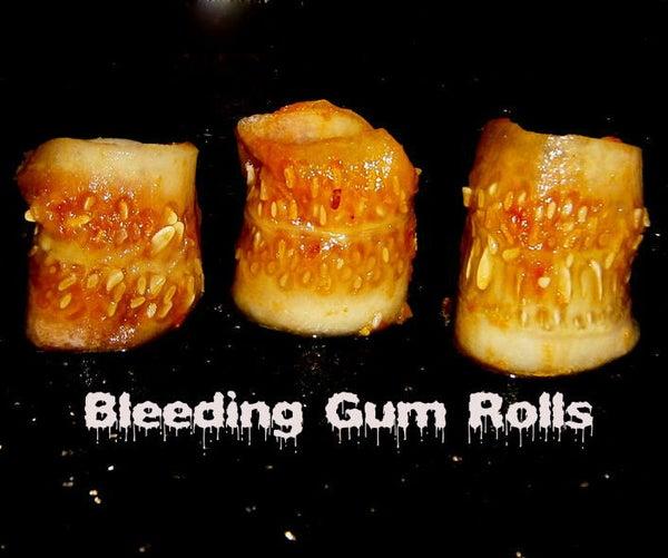 Bleeding Gum Rolls
