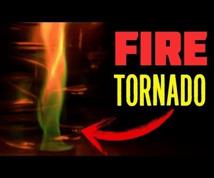 Fire Tornado - How to Make at Home