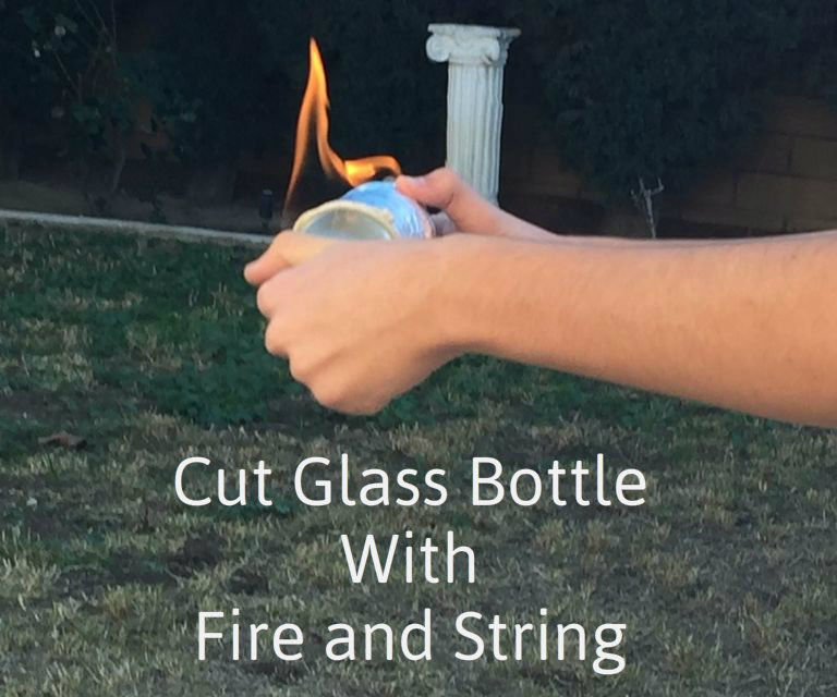 Cut Bottle With Fire and String