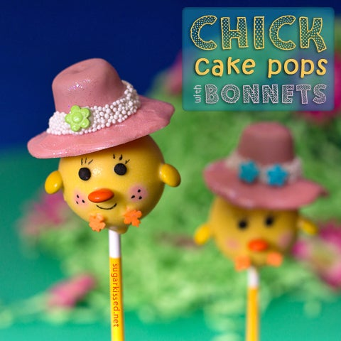 Chick Cake Pops With Bonnets