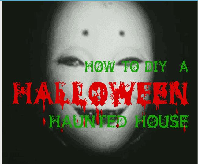 DIY Halloween Haunted House