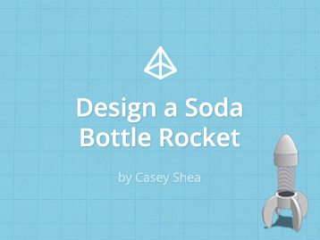 Design a Soda Bottle Rocket