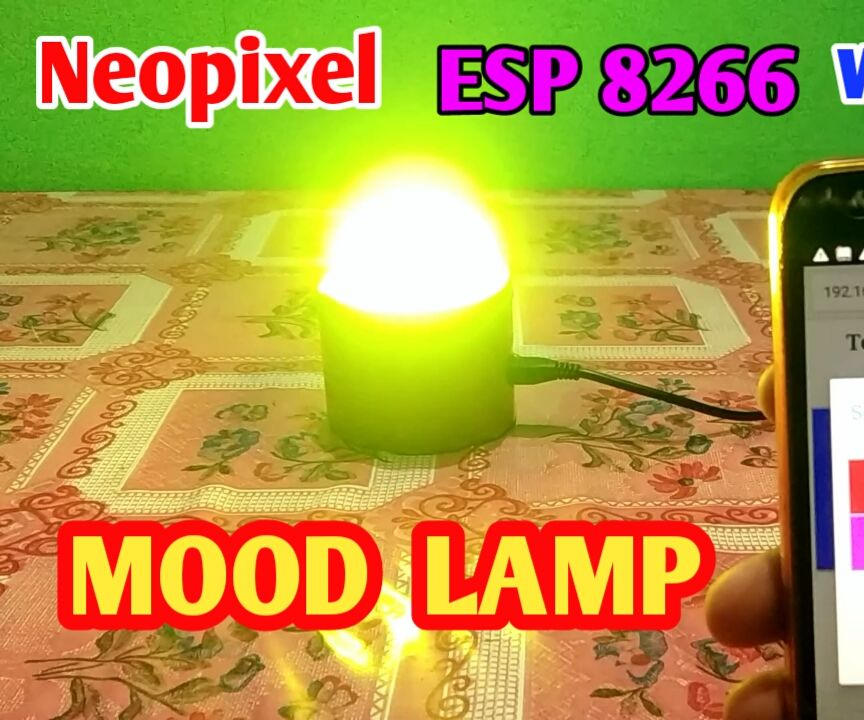 ESP 8266 Nodemcu Ws 2812 Neopixel Based LED MOOD Lamp Controlled by Local Web Server