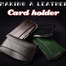 Making a leather card holder by hand