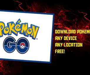 How to Download POKEMON GO - ANY DEVICE - ANY COUNTRY