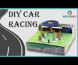 D.I.Y Car Racing || Makershala