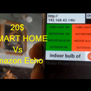 IoT Based 20$ Smart Home Vs Amazon Alexa