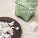 Tiny Travel Honey Soap Gems