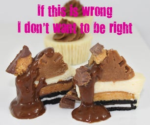 If This Is Wrong I Don't Want to Be Right Chocolate Peanut Butter Mini Cheesecake