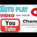 How to Make a Video Auto Play on Your YouTube Channel // 2017