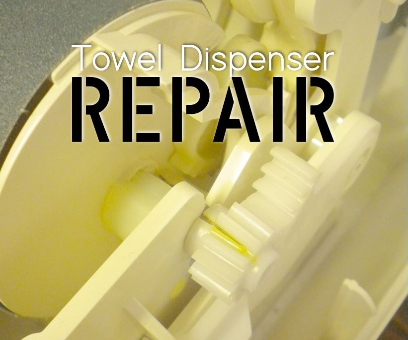 Towel Dispenser Repair